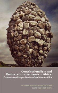 Constitutionalism And Democratic Governance In Africa Contemporary Perspectives From Sub Saharan